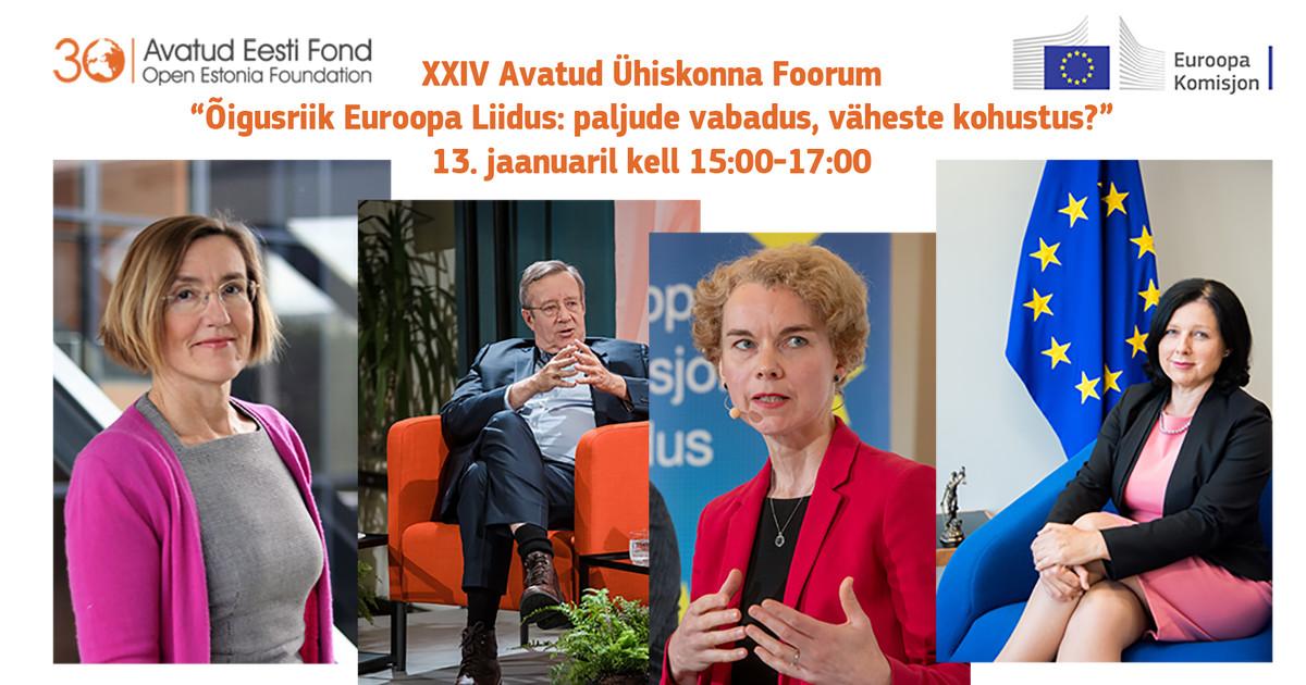 «Õigusriik Euroopa Liidus: paljude vabadus, väheste kohustus?»