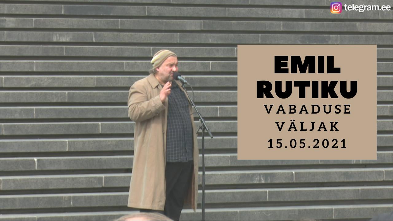Video! Emil Rutiku kõne Vabaduse väljakul 15.05.2021