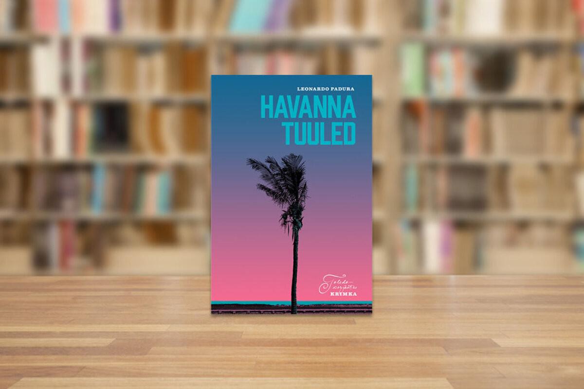 RAAMATUBLOGI: Rummiga leotatud Kuuba boolero koos mõrva ja tulikuuma armastusega