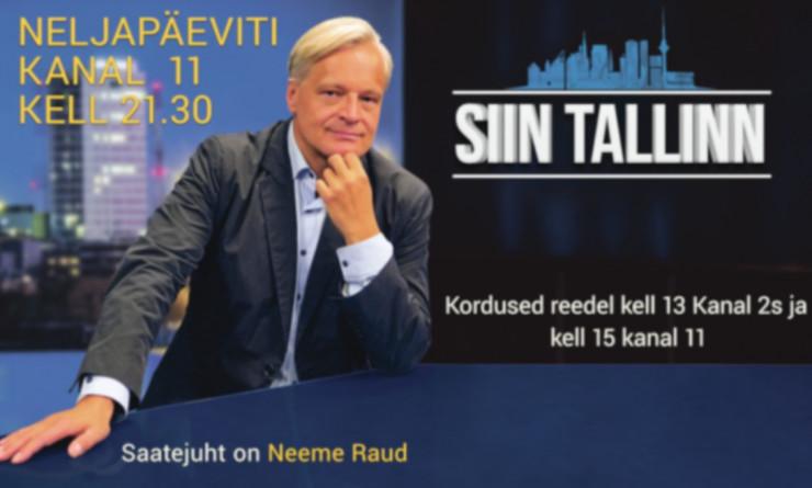 """Täna õhtul Kanal 11-s Neeme Raud """"Siin Tallinnas"""": millal kõik soovitud siiski vaktsineeritud saavad?"""